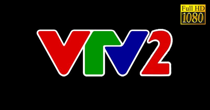 Lịch phát sóng VTV2 - Lịch chiếu VTV2 Thứ tư ngày 04/08/2021